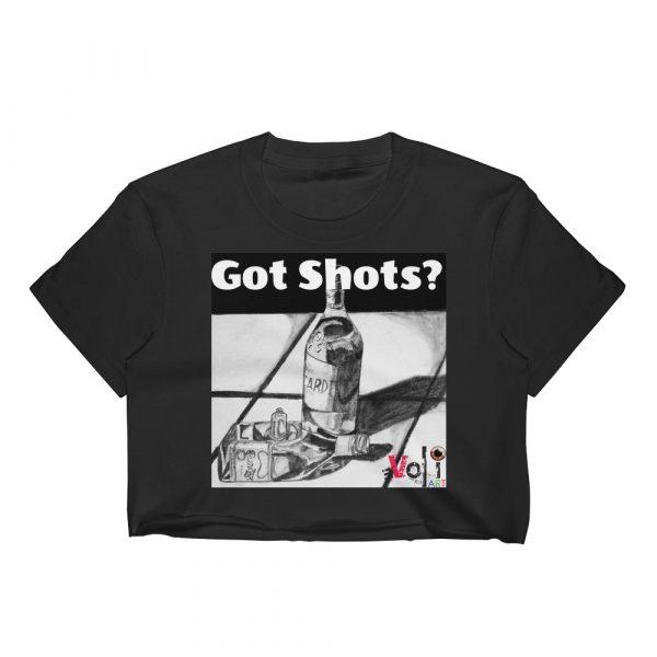 """""""Got Shots?"""" Women's Crop Top"""